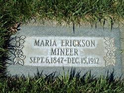 Maria <I>Erickson</I> Mineer