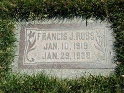 Francis J Ross