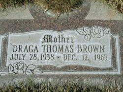 Draga Sunny <I>Thomas</I> Brown