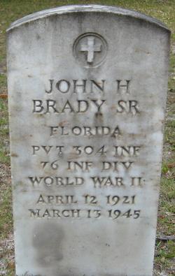 Pvt John Hillery Brady Sr.