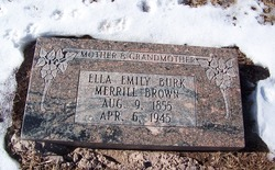 Ella Emily <I>Burk</I> Brown