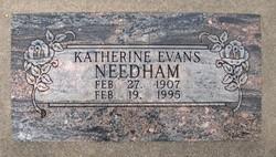 Katherine Evangeline <I>Evans</I> Needham