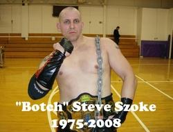 "Robert Steven ""Botch"" Szoke, Jr"