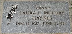 "Laura L ""Twoie"" <I>Murray</I> Haynes"