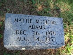"""Martha E. """"Mattie"""" <I>McClure</I> Adams"""