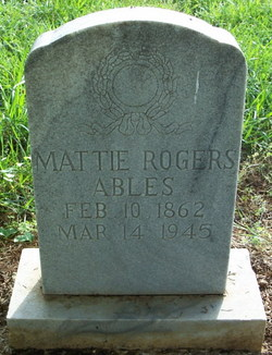 Mattie <I>Rodgers</I> Ables