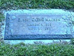 """Elbert C. """"Ebb"""" Machen"""