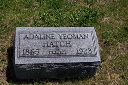"""Cornelia Adaline """"Addie"""" <I>Yeoman</I> Hatch"""