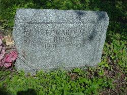 Edward H Birch