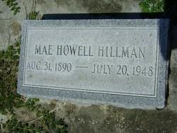 Mae <I>Howell</I> Hillman