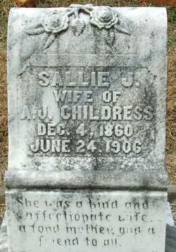 """Sarah Jane """"Sallie"""" <I>Spence</I> Childress"""