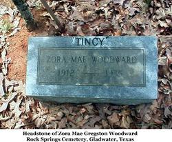 """Zora Mae """"Tincy"""" <I>Gregston</I> Woodward"""