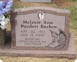 Melanie Ann <I>Burdett</I> Bushen