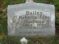 Rebecca Jane <I>Boatman</I> Bailey