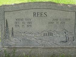 "Wayne Ray ""Oley"" Rees"