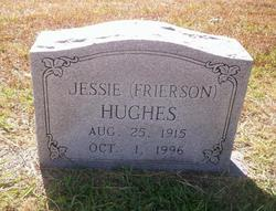 Jessie <I>Frierson</I> Hughes