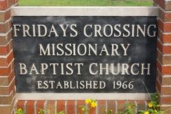 Fridays Crossing Missionary Baptist Cemetery