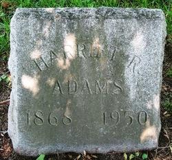 Harriet R Adams