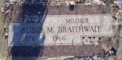 Susie Mary <I>Burrill</I> Braithwait