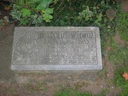 """Thaddeus W. """"Ted"""" Droz"""