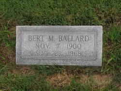 Bert M Ballard 1900 1968 Find A Grave Memorial