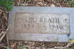 "Lucretia ""Lou"" <I>Self</I> Keath"