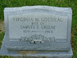 Virginia M <I>Goudeau</I> Greene