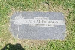 Hugh M Dickson
