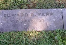Pvt Edward B. Farr