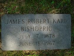 James Robert Karl Bishopric, Sr
