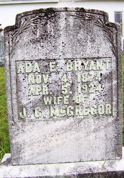 Ada E. <I>Bryant</I> McGregor