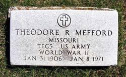 Theodore R Mefford