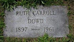 Ruth <I>Carroll</I> Dowd