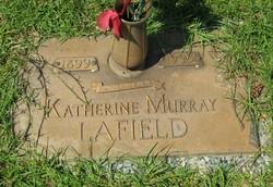 Katherine <I>Murray</I> LaField