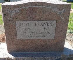"""Lula Elida """"Lulie"""" <I>Lent</I> Franks"""