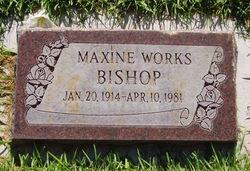 Maxine <I>Works</I> Bishop