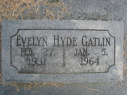 Evelyn Marie <I>Hyde</I> Gatlin