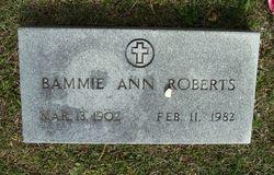 "Alabama Ann ""Bammie"" <I>Hicks</I> Roberts"