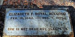 Elizabeth Frances <I>Royal</I> Allgood