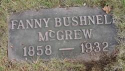 Fanny <I>Bushnell</I> McGrew