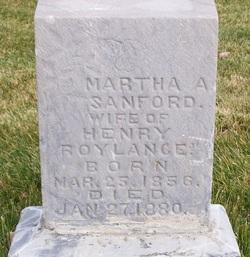 Martha A <I>Sanford</I> Roylance