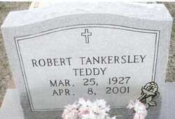 "Robert ""Teddy"" Tankersley"