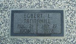 """Egbert L. """"Bert"""" Tannahill"""