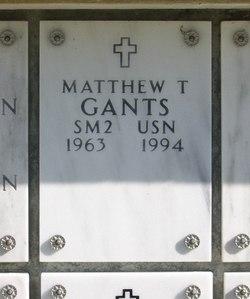 "Matthew Thomas ""Matt"" Gants"