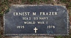 Ernest M Frazer