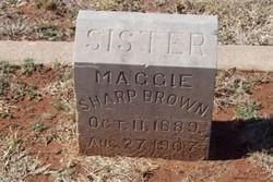 Maggie <I>Sharp</I> Brown