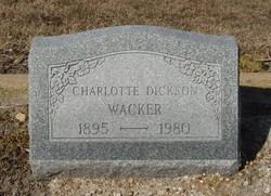 Charlotte Carolyn <I>Dickson</I> Wacker