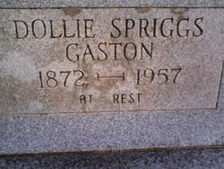 "Mary Elizabeth ""Dollie"" <I>Spriggs</I> Gaston"