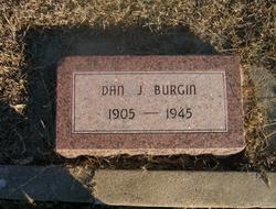 """Daniel Jacob """"Dan"""" Burgin"""
