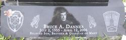 Bruce A Danner
